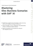 Mastering IDoc Business Scenarios with SAP XI