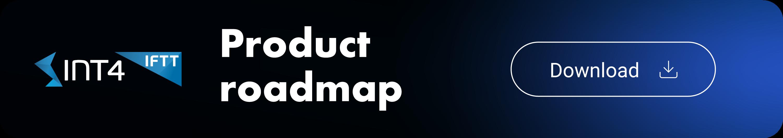 int4 iftt roadmap
